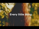 Deepend featuring Deb's Daughter - Every Little Thing (Official Lyric Video)