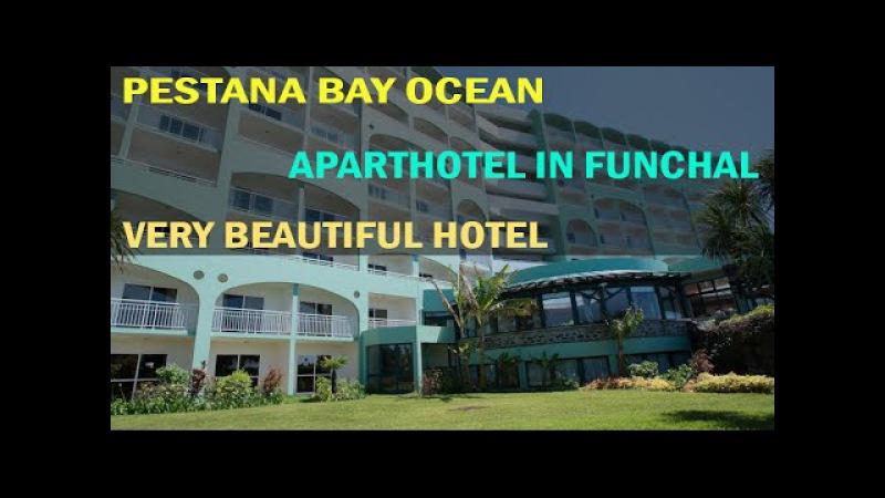 Pestana Bay Ocean Aparthotel In Funchal