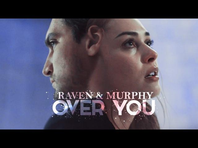 Raven Murphy | Falling around you (4x06)