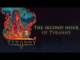 Obsidian plays the second hour of Tyranny