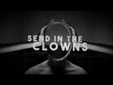END OF GREEN - Send In The Clowns (Official Lyric Video) Napalm Records