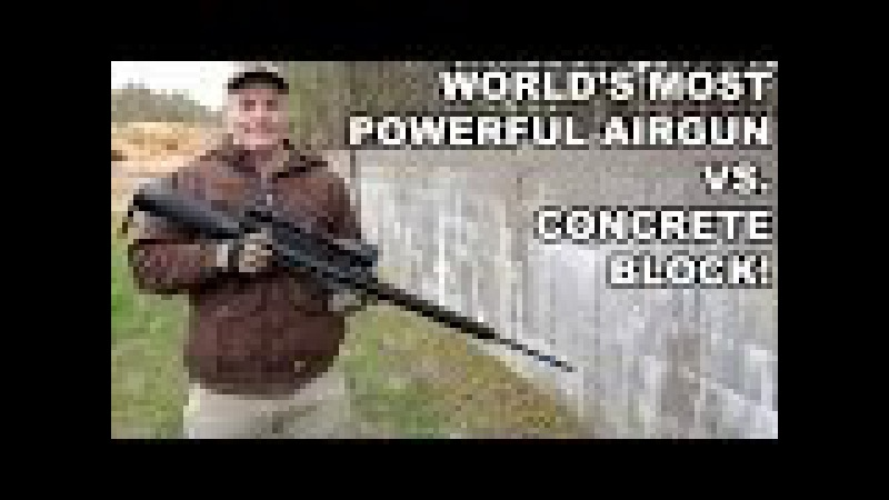 World's Most Powerful Airgun vs. Concrete Block!
