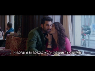 Bulleya   Ae Dil Hai Mushkil   Как сложно сердцу OST - клип с переводом