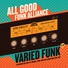 All Good Funk Alliance - On-Off Boogie