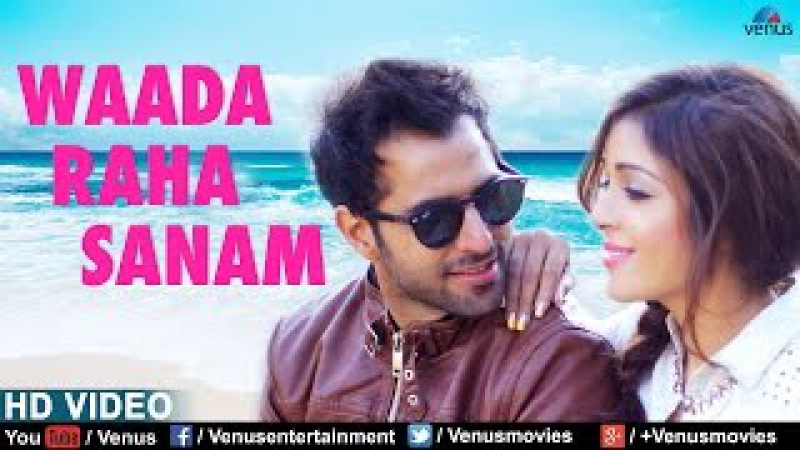 Waada Raha Sanam Full Song Feat Vipin Sharma Sonia Dey Latest Bollywood Romantic Songs