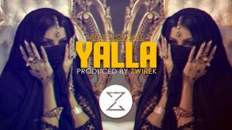 Yalla   Arabic   Trap   Oriental   Beat   Instrumental   Produced by ZwiReK