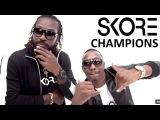 SKORE Champion Song - Dwayne