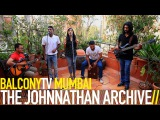 THE JOHNNATHAN ARCHIVE - LIVE TODAY (BalconyTV)