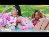Nicki Minaj - Feeling Myself (feat. Beyonc