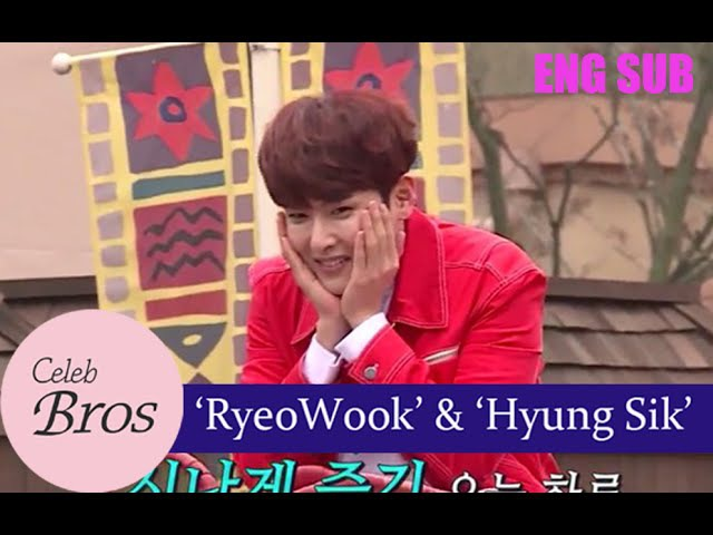 Ryeowook(Super Junior) Hyungsik(ZE:A), Celeb Bros S3 EP4 I will do better