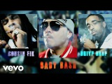 Baby Bash - Blow It In Her Face  ft. Cousin Fik, Driyp Drop (#nowrap)