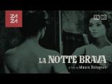 la notte bravaBad Girls Don't Cry - Italy (1959)English Subtitles