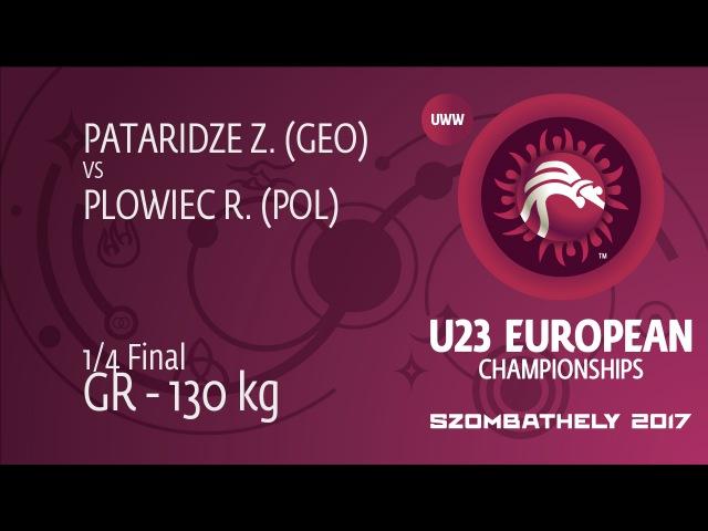 1/4 GR - 130 kg: Z. PATARIDZE (GEO) df. R. PLOWIEC (POL), 6-0