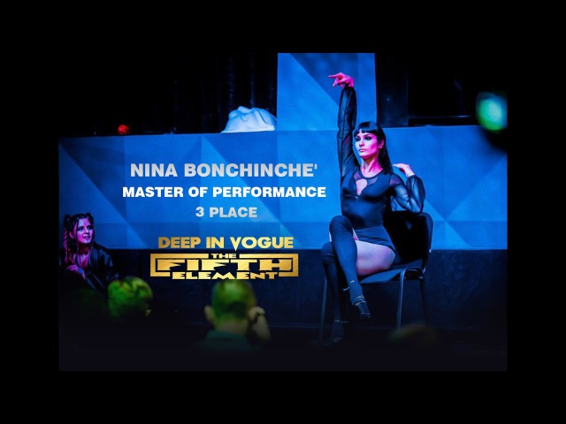 Ninа Bonchinche' | 3 place Master of Performance | Deep in Vogue. The 5th Element