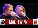 MAD TWINZ Grand Beatbox TAG TEAM Battle 2017 Elimination