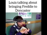 Louis said about Freddie