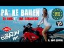 LOS SABROSOS ► PA' KE BAILEN (OFFICIAL VIDEO) CUBATON / REGGAETON 2018 / ZUMBA HIT 2018
