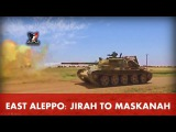 East Aleppo Jirah to Maskanah (June 5, 2017) - Syrian War Video Map Update