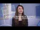 Weekly English Words with Alisha - Sports Metaphors in Business