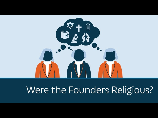 Were the Founders Religious?