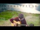 Interstellar Main Theme - Fingerstyle Guitar Cover