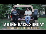 Taking Back Sunday - Death Wolf (Lyric Video)