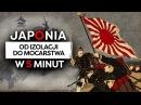Japonia Jak otworzyła się na świat Historia Japonii w 5 minut