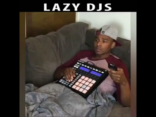 Lazy DJs