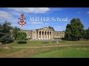 Англия - Лондон, Mill Hill School