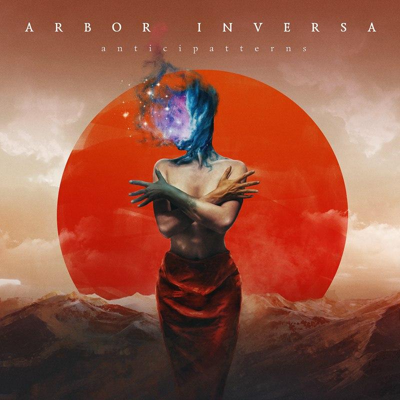 Дебютный альбом ARBOR INVERSA - Anticipatterns (2017)