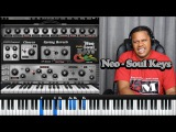 Neo Soul Keys Studio Overview Part 2 - Electric Piano VST Library