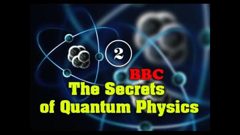 BBC Тайны квантовой физики Да будет Жизнь 2 серия