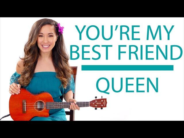 Youre My Best Friend by Queen - Ukulele TutorialLesson