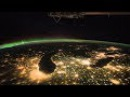 Time Lapse Collection: Earth from space - Images from astronauts on the ISS