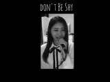 Primary, Iron & Choa - Don't Be Shy (Vocal Cover by Shin Sia)