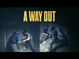 A Way Out: видеоролик игрового процесса