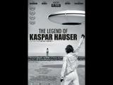 Легенда о Каспаре Хаузере (The Legend of Kaspar Hauser 2012)