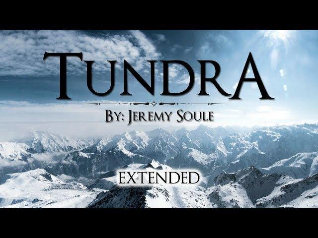 Jeremy Soule (Skyrim) — Tundra [1.5 Hrs. Mild Arctic Ambience]