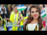 Dilsoz - Ozbekiston   Дилсуз - Узбекистон