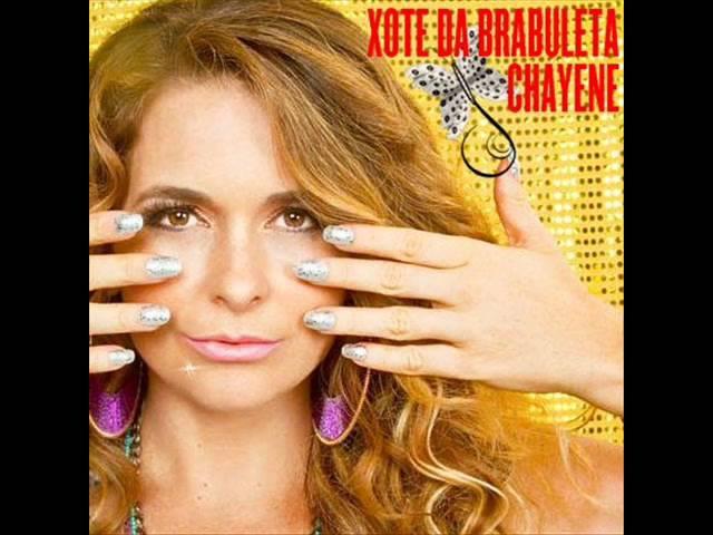 Chayene - Xote da Brabuleta (Voa Brabuleta) ( Download Link