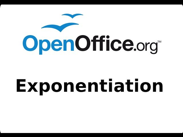 Exponentiation in OpenOffice CALC (spreadsheets) Tutorial