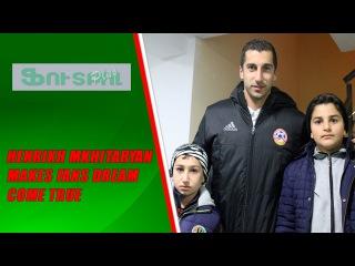 Հենրիխ Մխիթարյանն իրականացրեց երկրպագուի երազանքը\ Mkhitaryan make fan dream come true