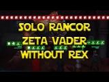 Star Wars Galaxy Of Heroes - Solo Heroic Rancor Pit Raid Zeta Vader wo Rex