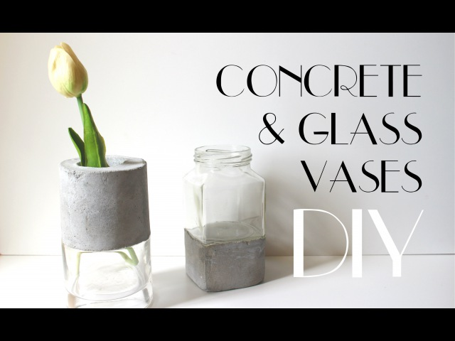 DIY Concrete and Glass Vases