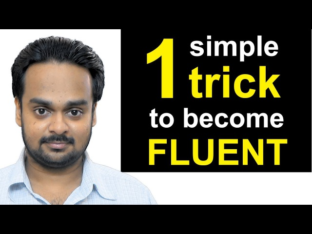 1 Simple Trick to Become Fluent in English the JAM Technique How to Be a Confident Speaker