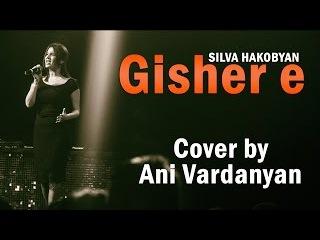 Tash Tush Project Presents Sevsation / Ани Варданян - Gisher e (Silva Hakobyan cover)