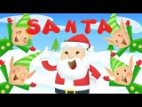 Santa Claus Songs for Children  S-A-N-T-A-Christmas Song for Kids  Santa Is His Name-O