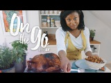 On the go with EF #13  Kendra cooks a Thanksgiving Turkey