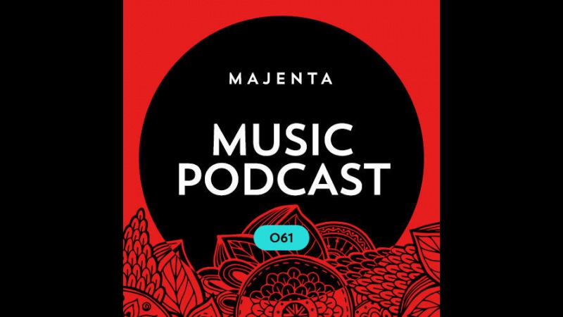 MAJENTA – Music Podcast 061 (11.10.2016)