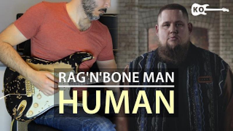 RagnBone Man - Human - Electric Guitar Cover by Kfir Ochaion